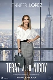 Teraz albo nigdy / Second Act (2018)