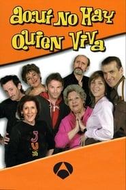 Aquí No Hay Quien Viva (2003)
