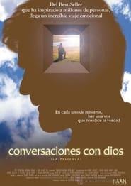 Conversaciones con Dios (2006) Un milagro inesperado / Conversations with God