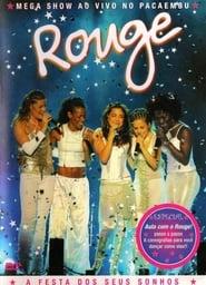 Rouge - A Festa dos Seus Sonhos 2003