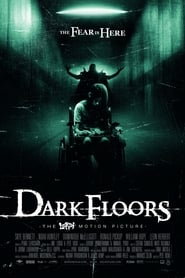Dark Floors (2008)