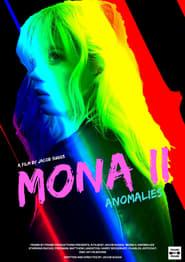 Mona II: Anomalies