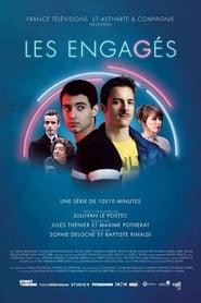 Les Engagés – 1 stagione