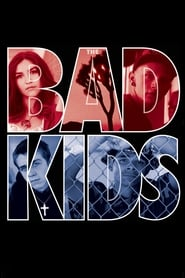 Poster for The Bad Kids