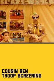 Cousin Ben Troop Screening (2012)