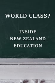 World Class? Inside New Zealand Education
