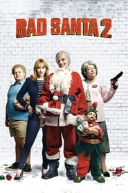 Bad Santa 2 en streaming