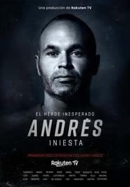 Andrés Iniesta: el héroe inesperado