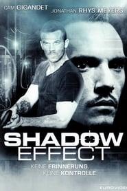 Shadow Effect – Keine Erinnerung. Keine Kontrolle. [2017]