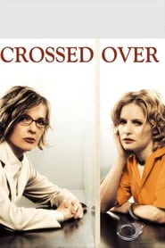 Crossed Over (2002)