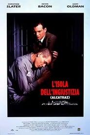 L'isola dell'ingiustizia – Alcatraz
