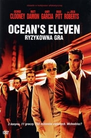 Ocean's Eleven: Ryzykowna gra – cda
