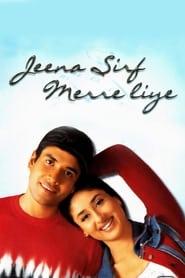 Jeena Sirf Merre Liye (2002)