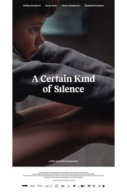 A Certain Kind of Silence