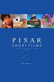 Pixar Short Films Collection: Volume 3