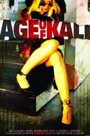 مترجم أونلاين و تحميل Age of Kali 2005 مشاهدة فيلم