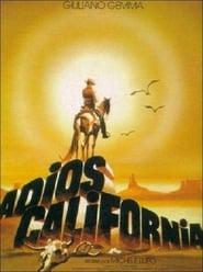 Adios California