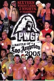 PWG 2005 Battle of Los Angeles - Night Two