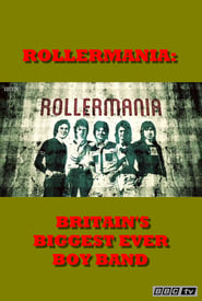 Rollermania: Britain's Biggest Boy Band 123movies