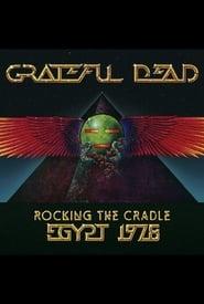 Grateful Dead: Rocking The Cradle