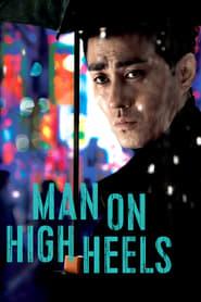 Man on High Heels (2014)