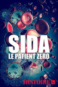 Regardez Sida, le patient zéro Online HD Française (2019)