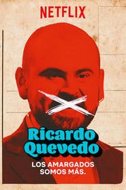 Ricardo Quevedo: Los amargados somos más
