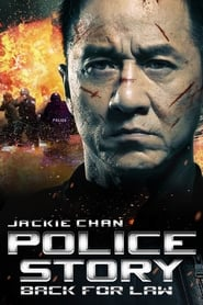 Police Story – Back for Law [2013]