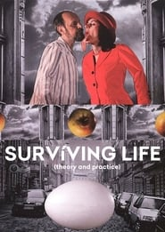 Surviving Life (Theory and Practice)