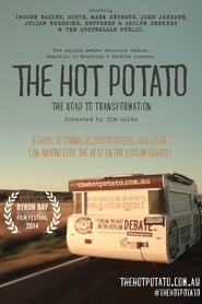 The Hot Potato: The Road to Transformation (2013)