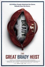 The Great Brady Heist 2020