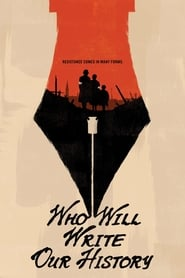 Poster for Who Will Write Our History?