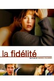 Fidelity 2000 La fidélité