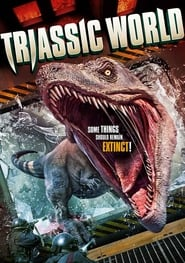 Triassic World (2018) Full Movie Watch Online