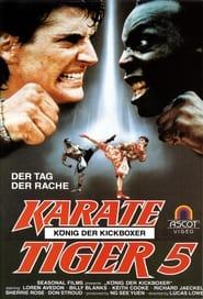 Karate Tiger 5 – König der Kickboxer