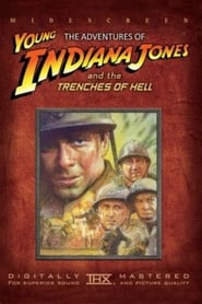 The Adventures of Young Indiana Jones: Trenches of Hell streaming