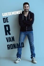 Ronald Goedemondt: De R van Ronald 2014