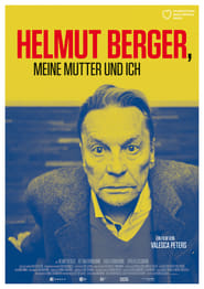 Helmut Berger, My Mother and Me (2019)