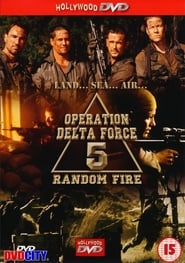 Operation Delta Force 5: Random Fire
