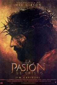 La pasión de Cristo (2004) | The Passion of the Christ
