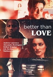 Better Than Love Poster