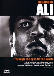 Muhammad Ali – Through The Eyes Of The World (2001)