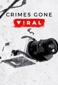Crimes Gone Viral Season 1 Episode 10