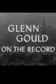 Glenn Gould: On The Record 1959