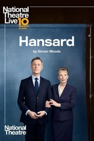 Regarder National Theatre Live: Hansard