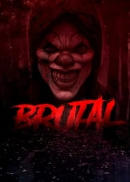 Watch Brutal (2018) 123Movies