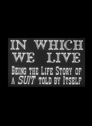 In Which We Live: Being the Story of a Suit Told by Itself 1943