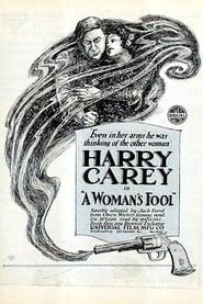 A Woman's Fool 1918