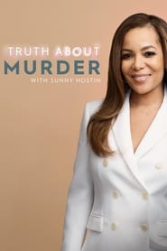 Poster Truth About Murder with Sunny Hostin 2019