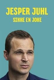 Jesper Juhl: Sikke En Joke 2017